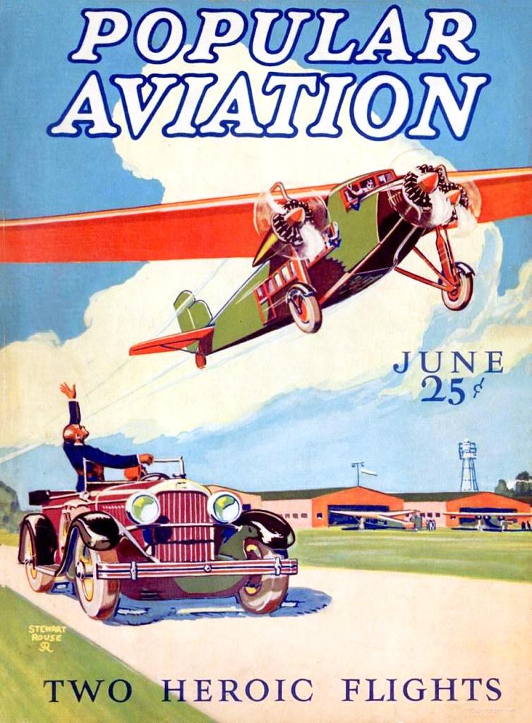 ROUSE, Stewart. Popular Aviation, Two Heroic Flights, June 1928.