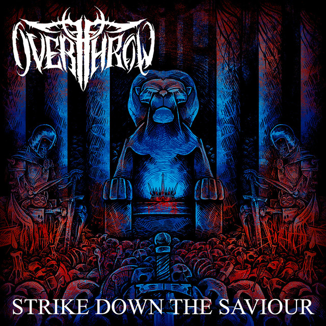 Album Review: Overthrow – Strike Down The Saviour