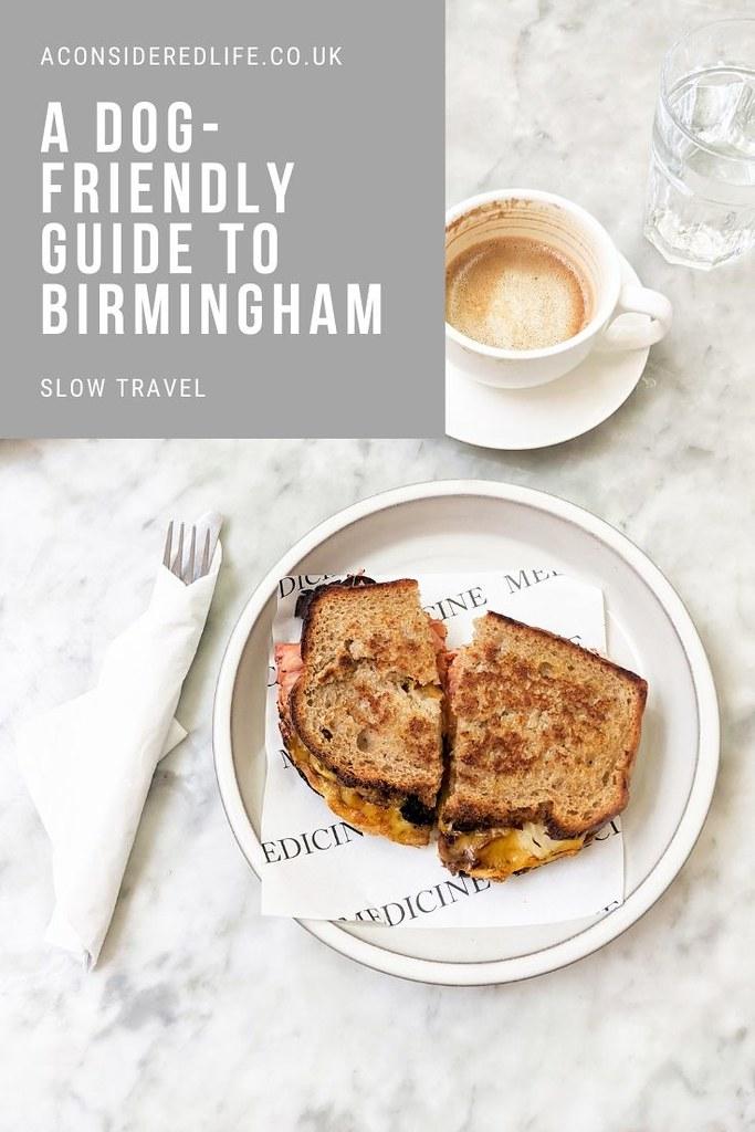 A Dog Friendly Guide To Birmingham