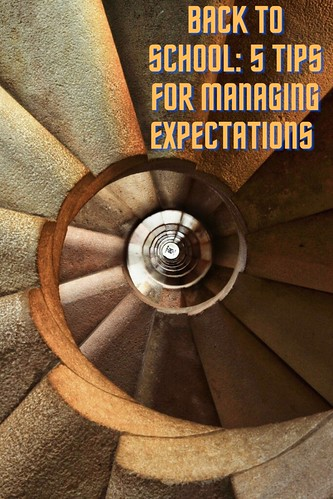 Through the Eyes of an Educator: Back to School—Managing expectations