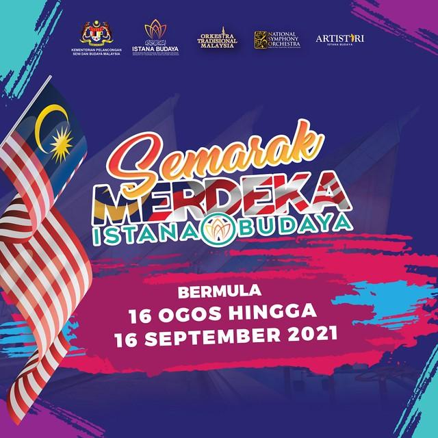 Poster Main Semarak Merdeka Istana Budaya