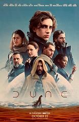 """Dune"" (Warner Bros., 2021).  Movie poster featuring the all-star cast, including Timothée Chalamet (as Paul Atreides), Zendaya (as Chani), Rebecca Ferguson (as Lady Jessica) and Oscar Isaac (as Leto Atreides)."