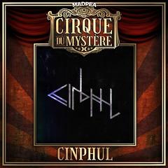 MadPea Cirque du Mystère Collaborator - Cinphul