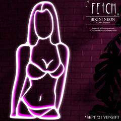 [Fetch] Bikini Neon - VIP Gift - Sept' 21