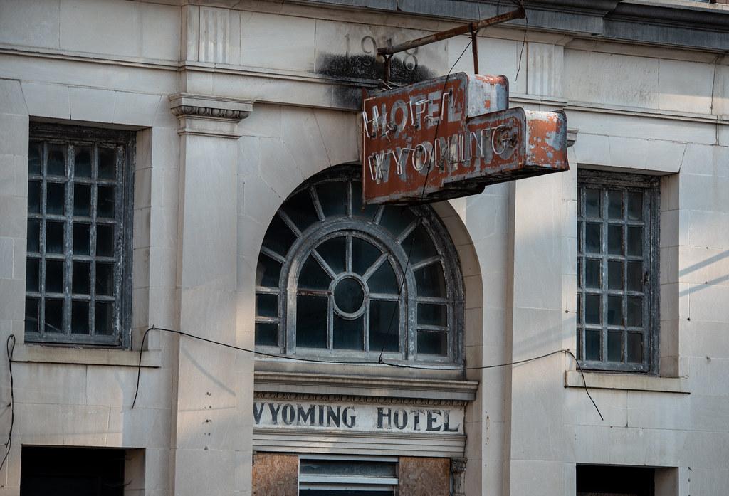 Abandoned - the Wyoming Hotel