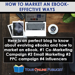How To Market An eBook- Effective Ways | A Brief About eBook Marketing
