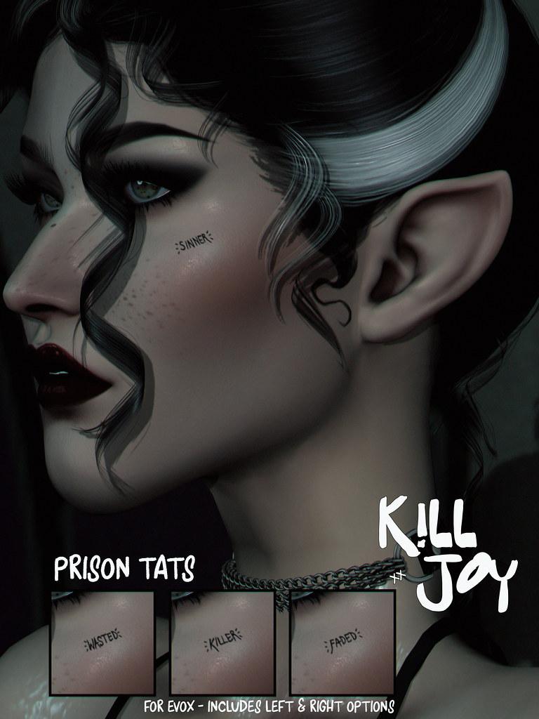 KILLJOY Prison Tats.