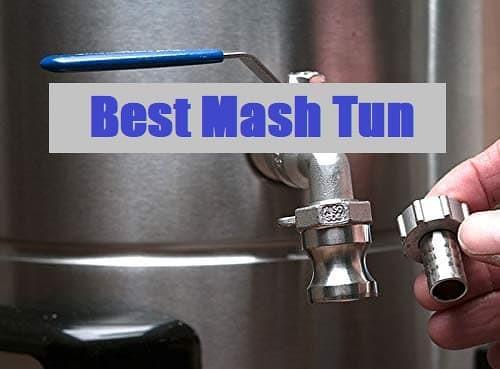 Top 5 Best Mash Tun To Consider In 2021 Reviews - KitchenExpert