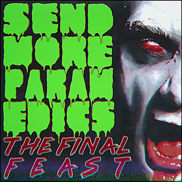 Album Review: Send More Paramedics – The Final Feast