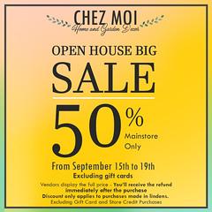 CHEZ MOI OPEN HOUSE BIG SALE