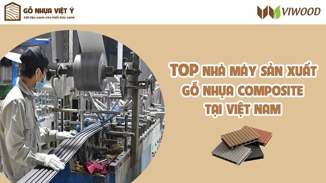 top-nha-may-san-xuat-go-nhua-composite-o-viet-nam
