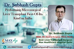 Dr. Subhash Gupta Performing Microsurgical Liver Transplant First-Of-Its-Kind in India
