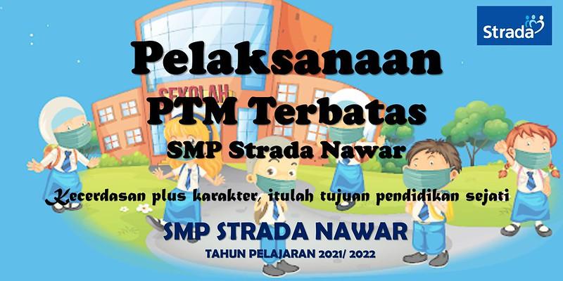 Pembelajaran Tatap Muka (PTM) Terbatas SMP Strada Nawar