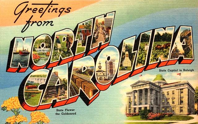 Greetings from North Carolina ...