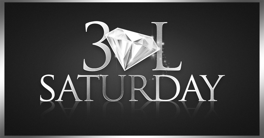 30L Saturday Is The Place To be!