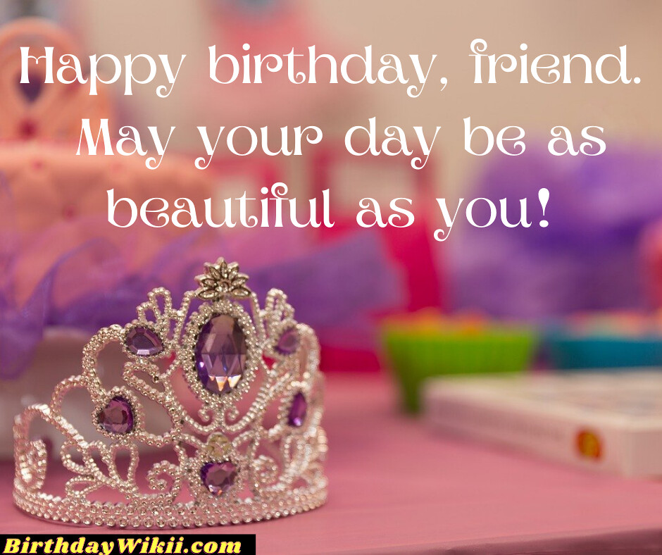 Birthday Wishes to Send to a Friend