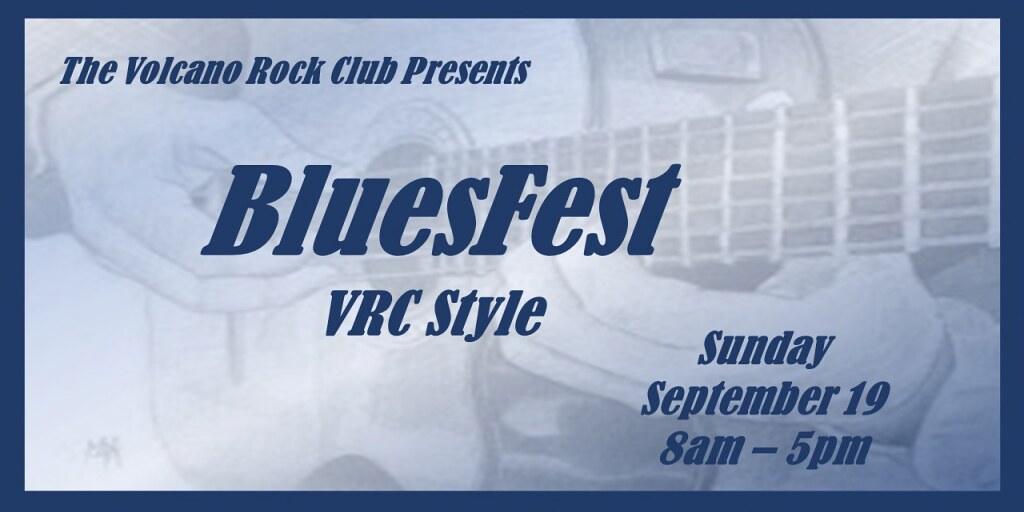 Volcano Rock Club BluesFest, Sept. 19, 2021