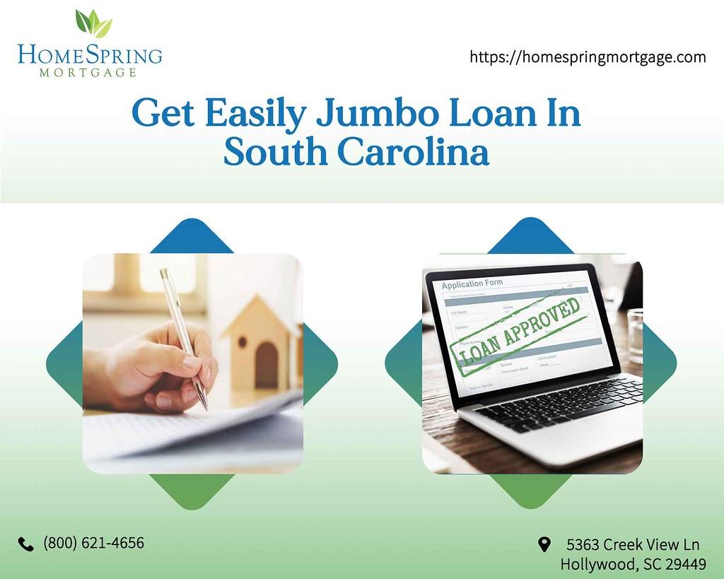 Get Easily Jumbo Loan In South Carolina