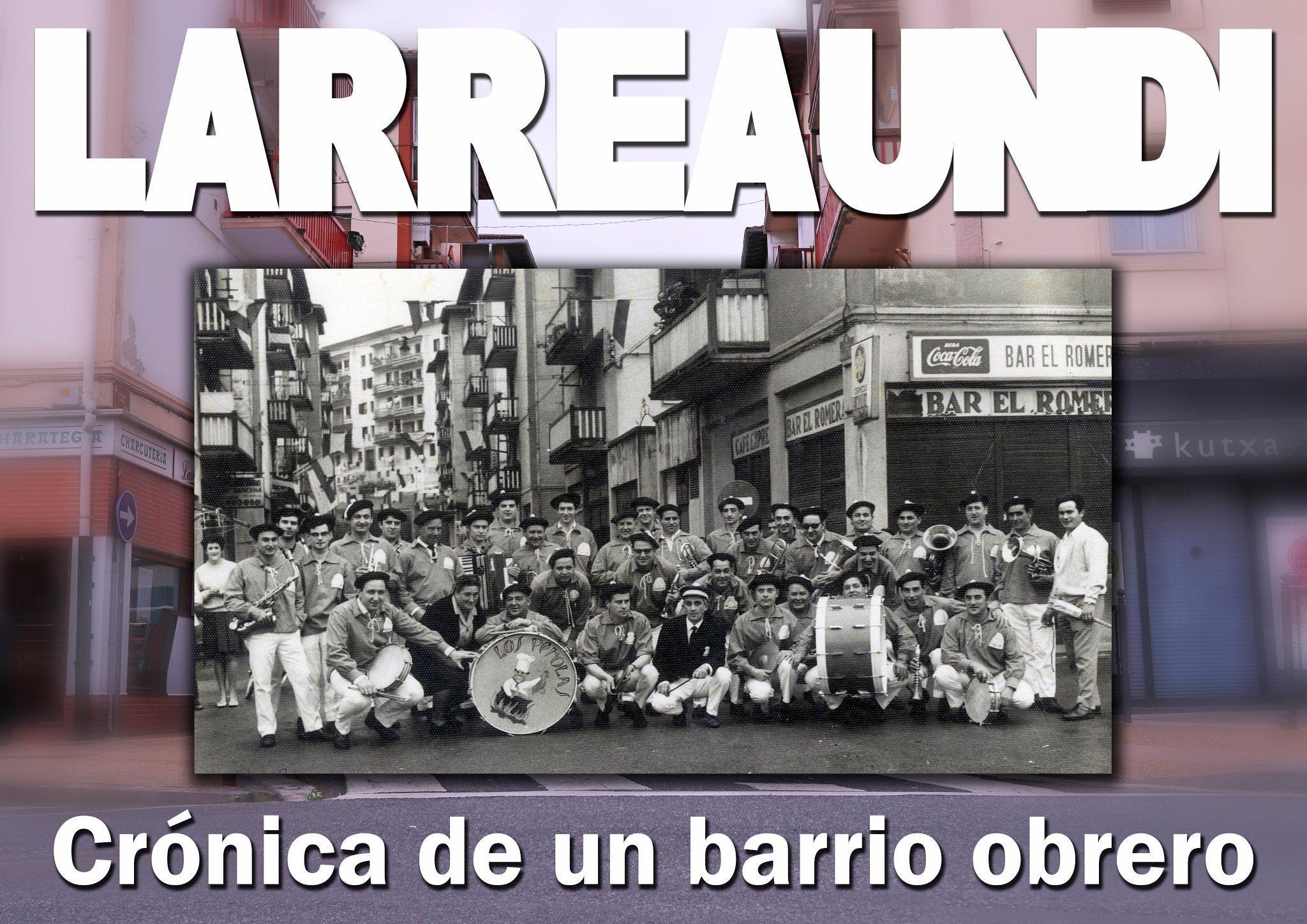 Larreaundi Cronica de un barrio obrero