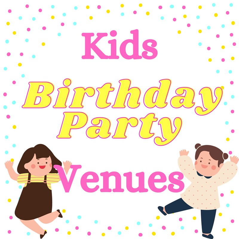 Birthday Party Venues for Children's Parties