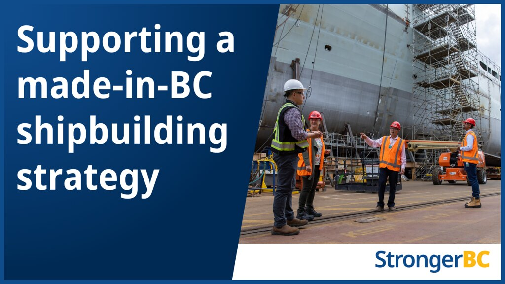 The B.C. government is appointing an advisory committee to help develop a long-term provincial shipbuilding strategy to ensure the continued growth of this vibrant sector and create good, family-supporting jobs.