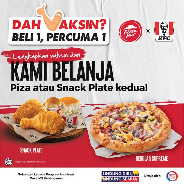 Vaksin Dah Lengkap? Kfc &Amp; Pizza Hut Beli 1 Percuma 1 Sempena Sambutan Hari Malaysia Ke-58