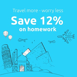 Travel more, worry less and save 12% on homework!