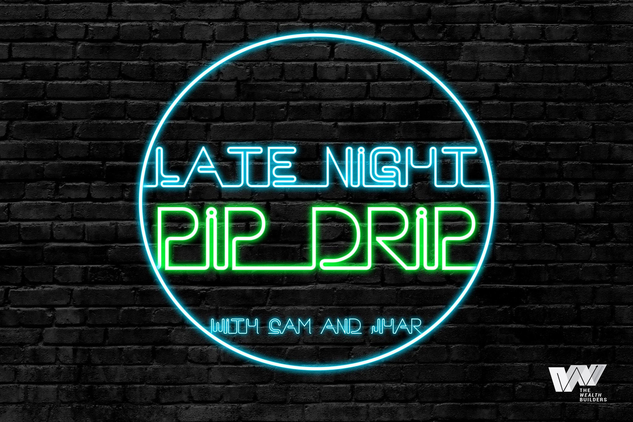 Late Night Pip Drip Webinar Digital Flyer