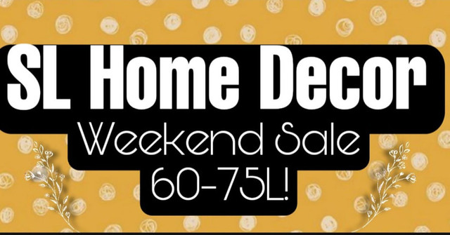 It's Time For Another SL Home Decor Weekend Sale!