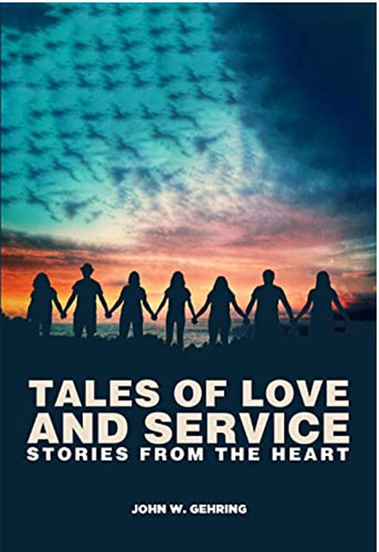 United States-2021-09-18-Tales of Love and Service: Stories from the Heart, by John W. Gehring