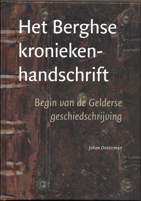 JohanOostermanHetBerghseKroniekenhandschriftBeginVanDeGelderseGeschiedschrijving