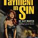 Macfadden-Bartell Books 50-201 - Kay Martin - Payment in Sin