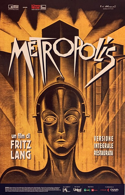 Movie Poster for the 2010 restoration of Fritz Lang's 1927 silent masterpiece,