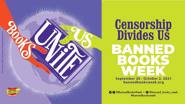 Banned Books Week: Censorship Divides Us Books Unite Us
