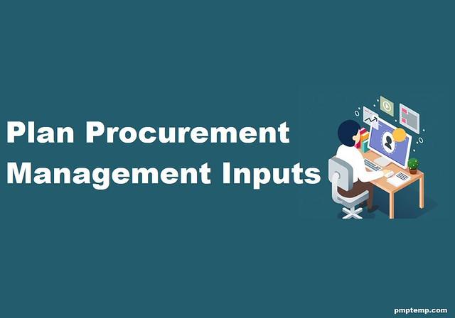 Plan Procurement Management Inputs