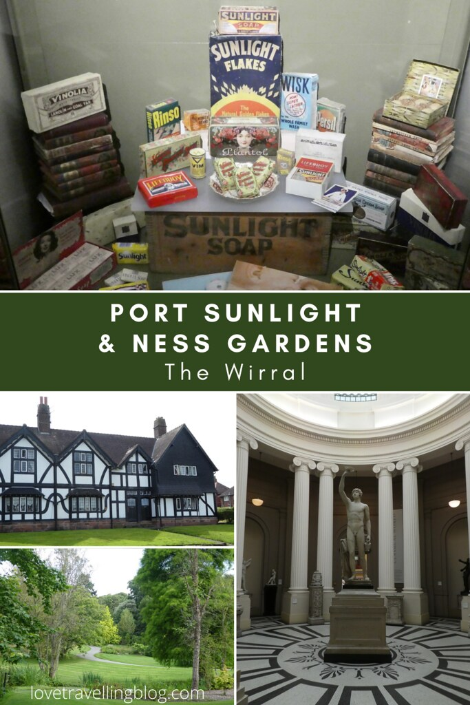 Port Sunlight & Ness Gardens, The Wirral