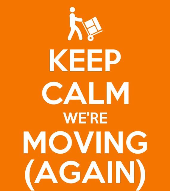 keep_calm_were_moving_again