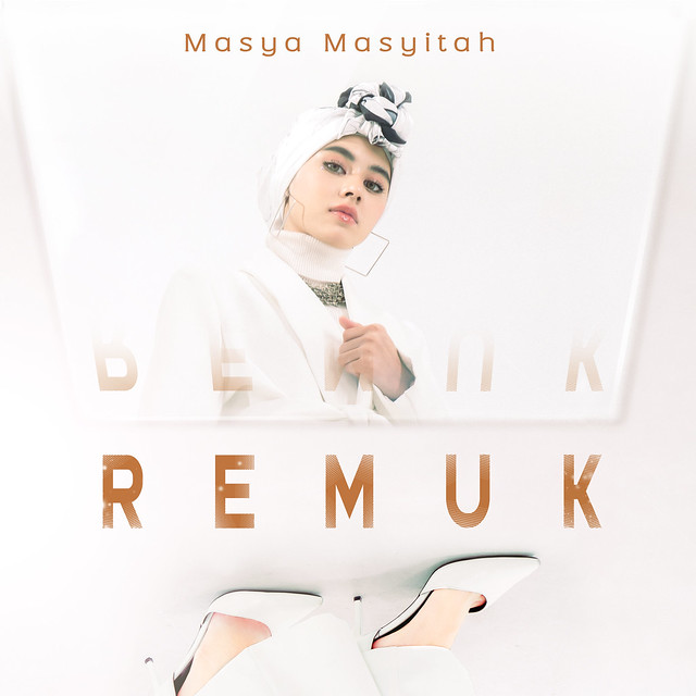 Masya Masyitah Lancar Single Versi Melayu Berjudul Remuk