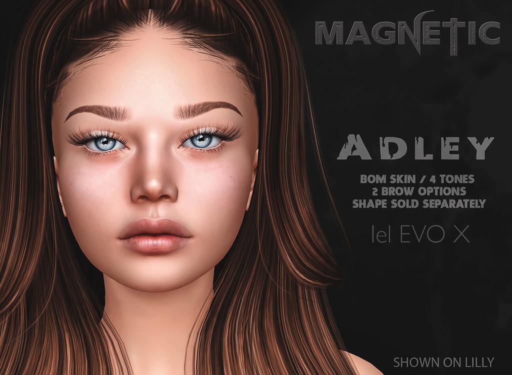 Magnetic – Adley Skin & Shape