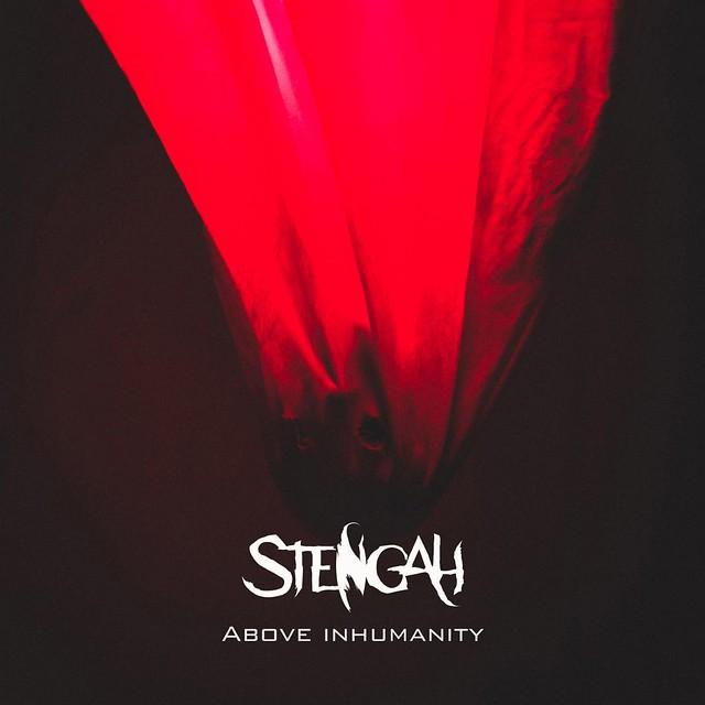 Stengah Reveal Debut Single 'Above Inhumanity'