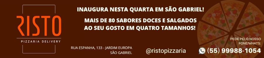 Inaugura nesta quarta em São Gabriel, Risto Pizzaria Delivery - CLIQUE AQUI