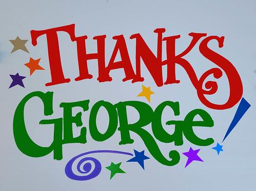 Thanks George! - sign by Nan Parati