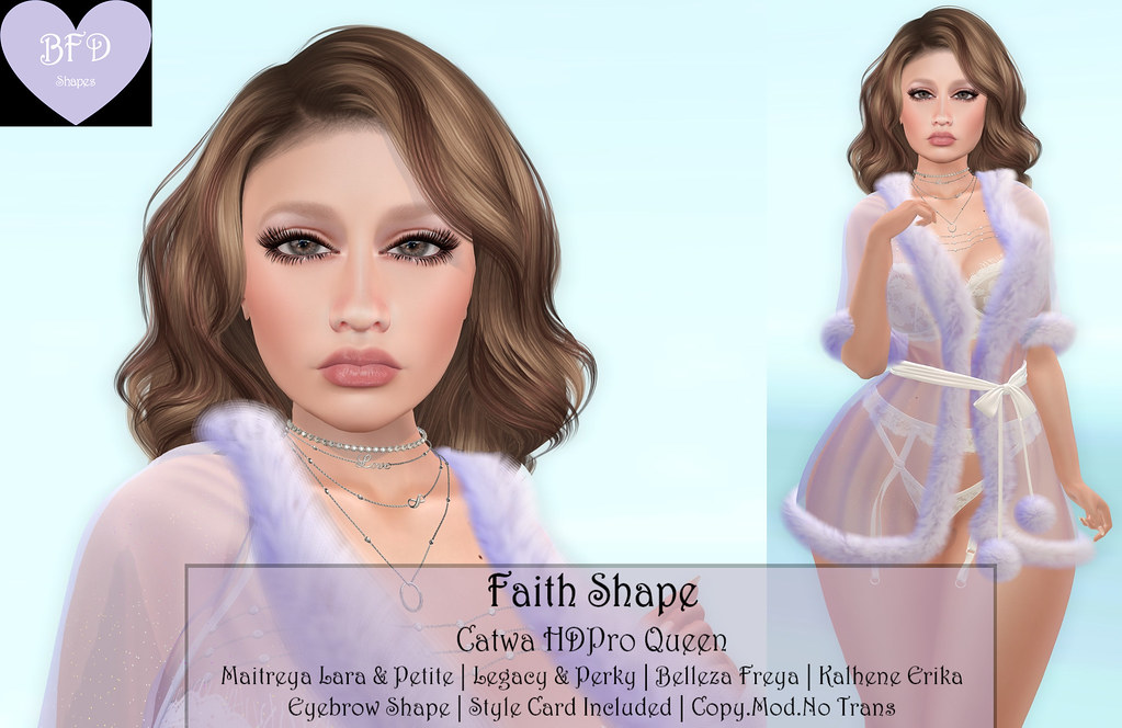 {BFD} Shapes – Faith Shape – Catwa HDPro Queen ♥ New Release!! ♥