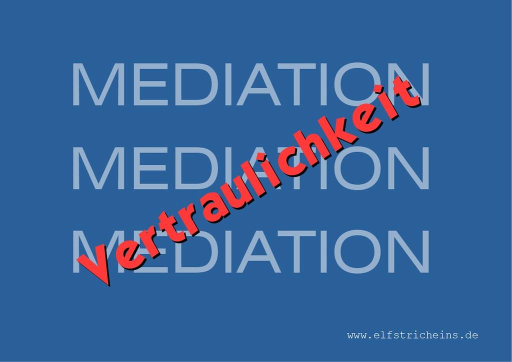 Mediation - Vertraulichkeit