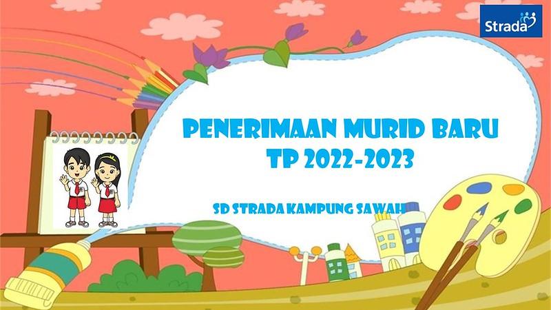Penerimaan Murid Baru TP. 2022/2023