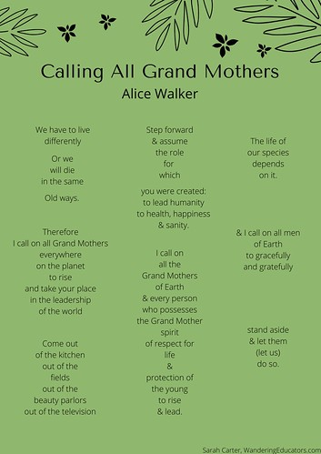 Calling all Grand Mothers, by Alice Walker. From Climate Change and Inequality...Does Climate Change Discriminate?