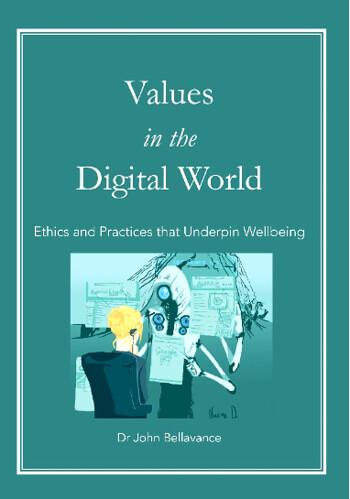 Australia-2021-09-23-Values in the Digital World, by Dr. John Bellavance