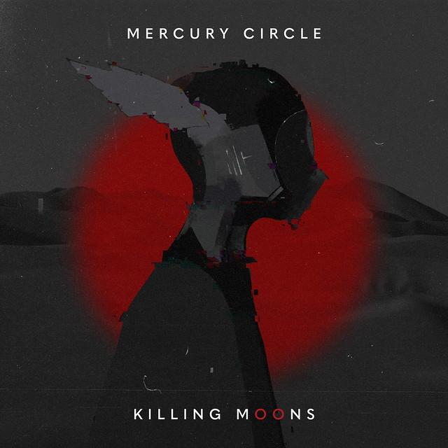 Album Review: Mercury Circle – Killing Moons