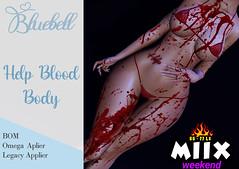 !  BLUEBELL- Help Blood Body Miix