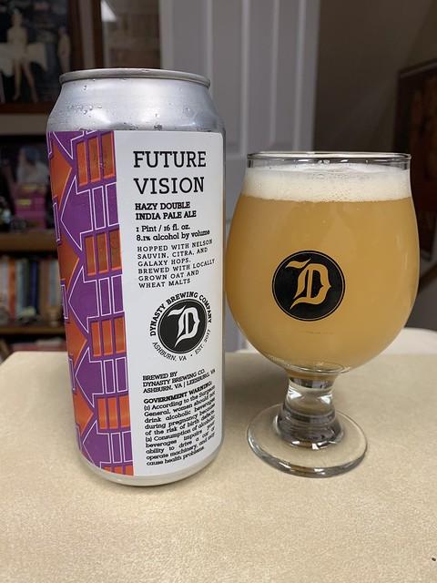 2021 280/365 10/7/2021 THURSDAY - Future Vision Hazy IPA - Dynasty Brewing Company